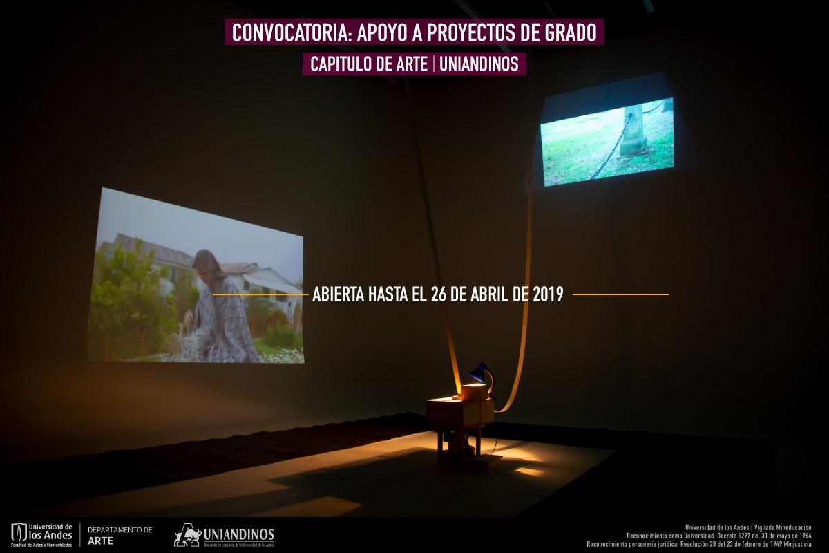 Convocatoria: Apoyo a proyectos de grado | Capítulo de Arte Uniandinos