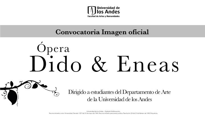 Convocatoria: Imagen oficial del montaje de la ópera Dido y Eneas en Uniandes