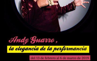 Exposición Andy Guarro, la elegancia de la performancia