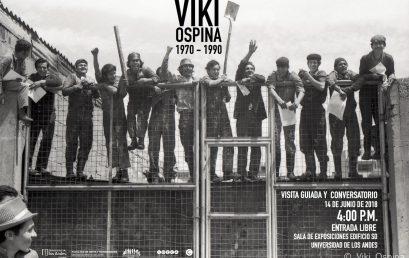 "Visita guiada y conversatorio exposición ""Viki Ospina 1970 – 1990"""