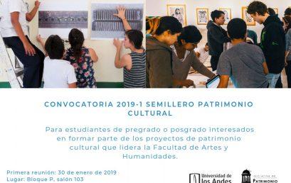 Primera reunión: Convocatoria 2019-1 semillero de Patrimonio Cultural