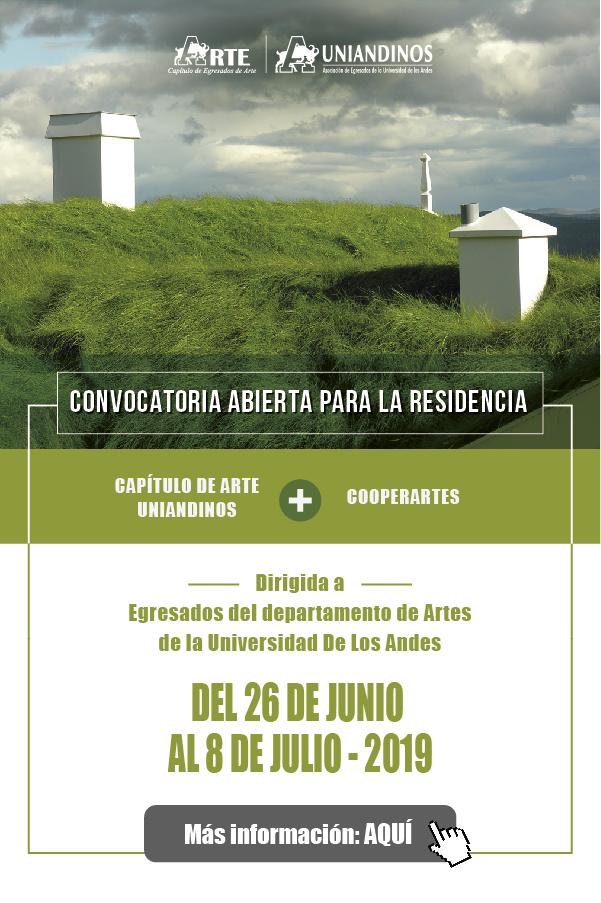 Residencia para artistas uniandinos – Capítulo de Artes Uniandinos & Cooperartes