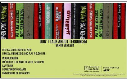 Exposición Don't talk about terrorism