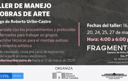 Convocatoria: Taller de manejo de obras de arte a cargo de Roberto Uribe-Castro