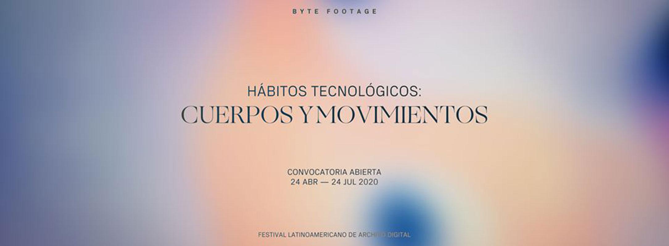 Convocatoria Hábitos Tecnológicos: cuerpos y movimientos
