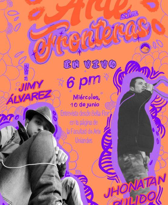 Arte sin Fronteras: transmisión en vivo con Jimy Álvarez y Jhonatan Pulido