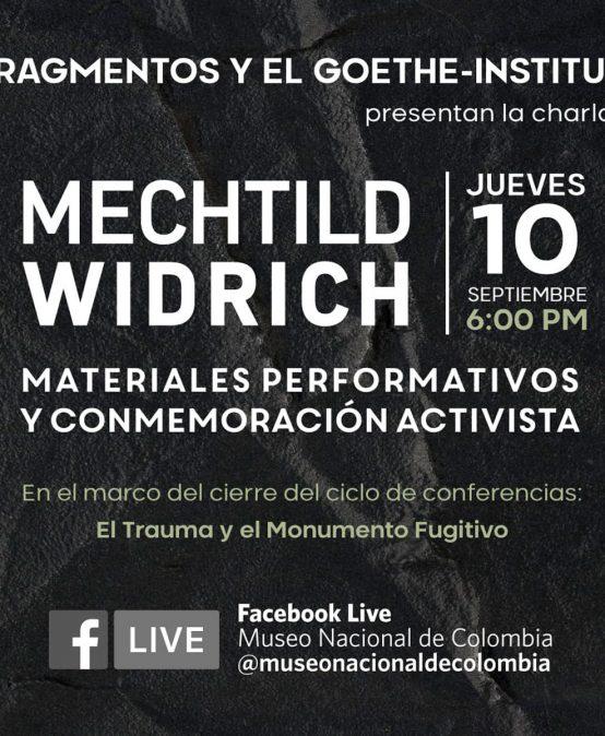 Mechtild Widrich: Materiales performativos y conmemoración activista