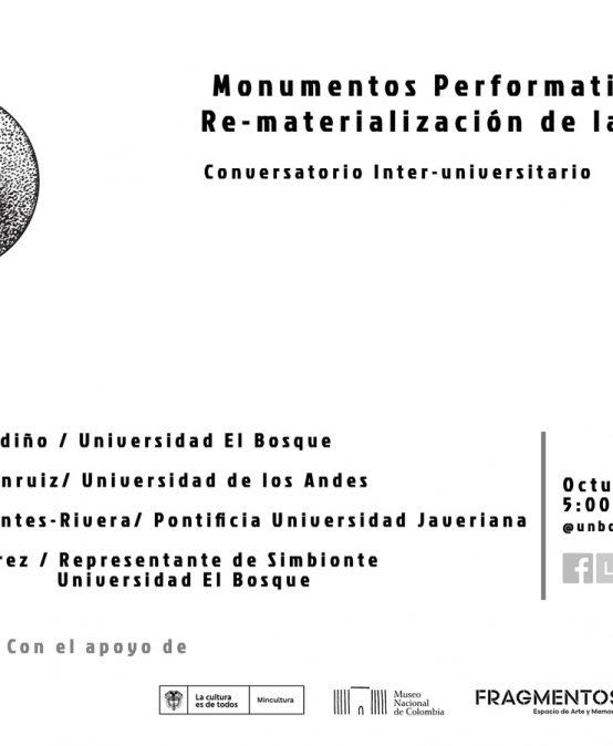 Monumentos performativos y la Re-materialización de la memoria: conversatorio interuniversitario