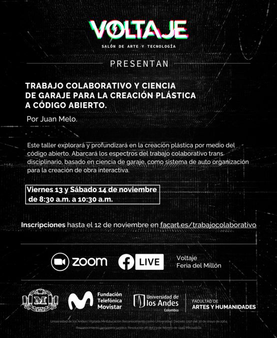 Taller Trabajo colaborativo y ciencia de garaje para la creación plástica a código abierto por Juan Melo