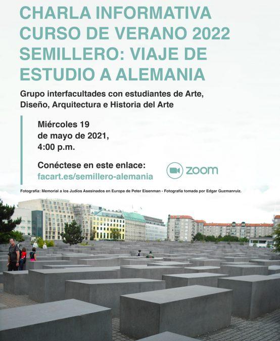 Charla informativa: Curso de verano 2022. Semillero viaje de estudio a Alemania