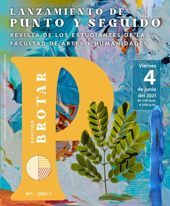 Lanzamiento de Punto y Seguido. Revista de los estudiantes de la Facultad de Artes y Humanidades