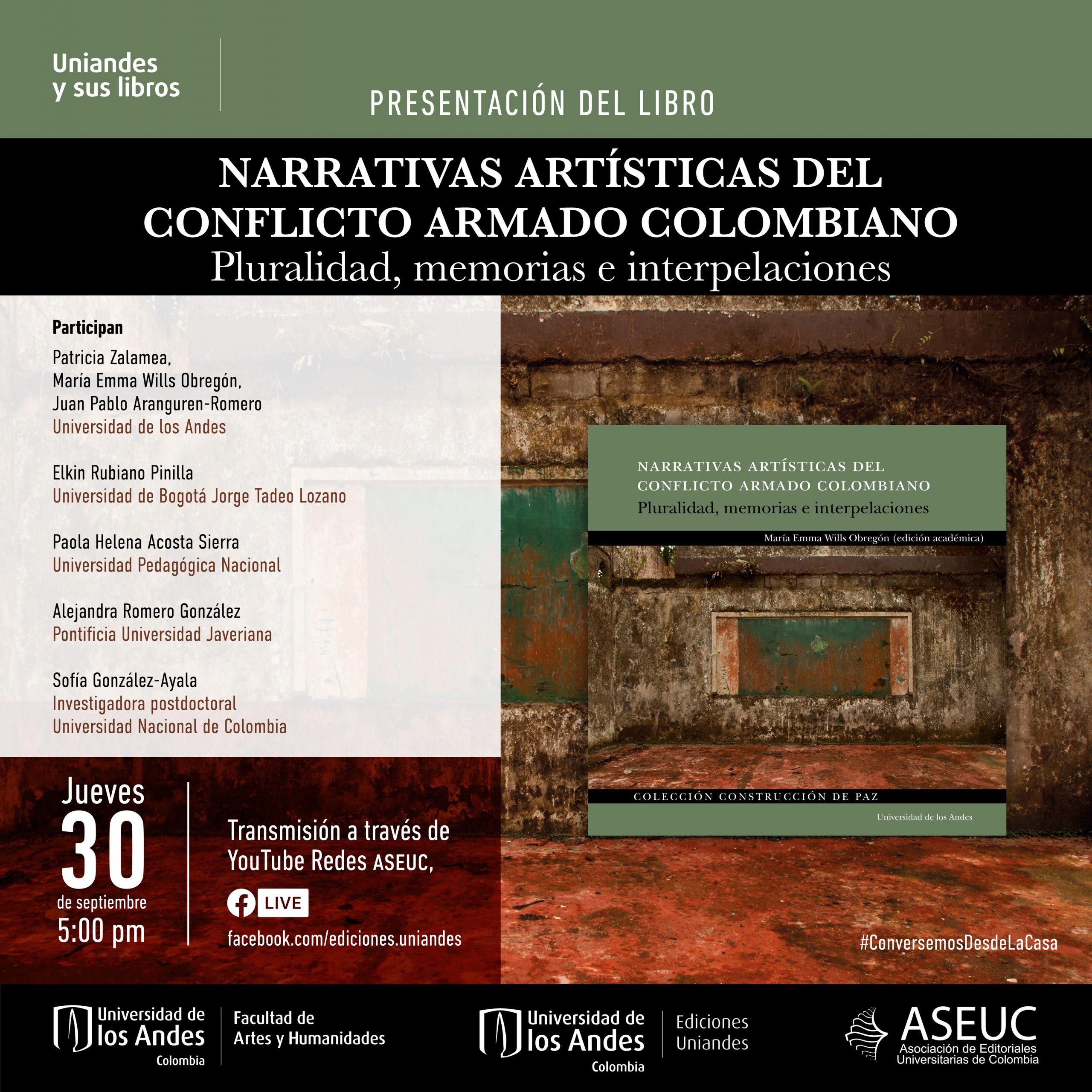 Presentación del libro: Narrativas artísticas del conflicto armado colombiano. Pluralidad, memorias e interpelacioness