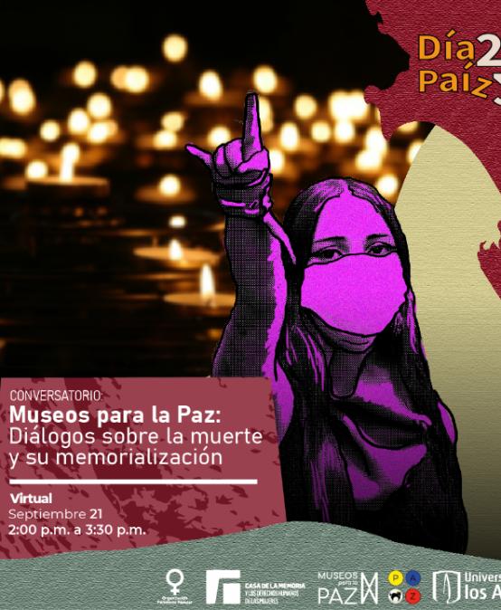 Conversatorio | Museos para la Paz: Diálogos sobre la muerte y su memorialización