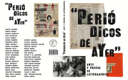 Exposición Periódicos de ayer: Arte y prensa en Latinoamérica