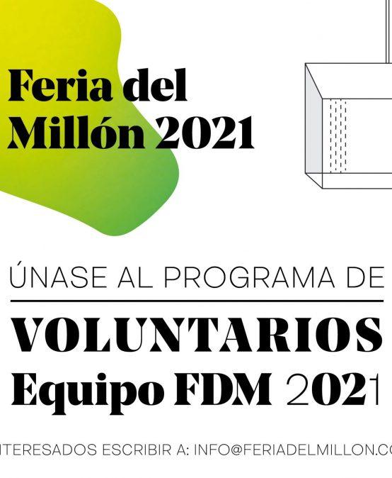 Convocatoria: Programa de voluntarios para la Feria del millón 2021.
