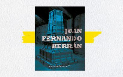 Territorios acumulados: la obra de Juan Fernando Herrán según María Clara Bernal