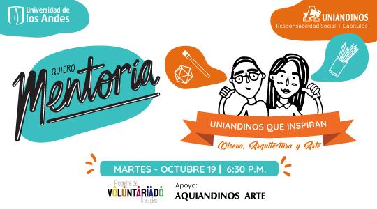 Quiero Mentoría | Uniandinos que inspiran: Diseño, Arquitectura y Arte